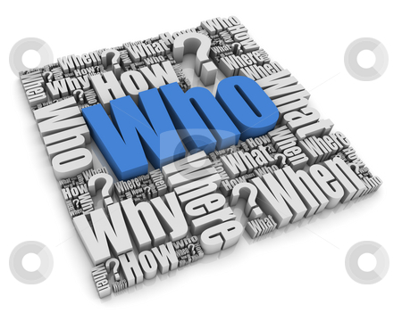 Who? stock photo, Group of 3D words. Part of a series. by Victor Correia