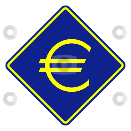 European Currency road sign stock photo, European currency road sign isolated on a white background. by Martin Crowdy