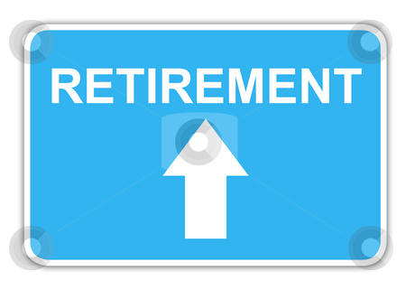 Retirement highway sign stock photo, Retirement highway sign with copy space, isolated on white background. by Martin Crowdy