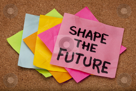 Shape the future stock photo, Shape the future, motivational slogan, colorful sticky notes on cork bulletin board by Marek Uliasz