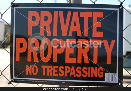 Private property sign stock photo,  by Tim Markley