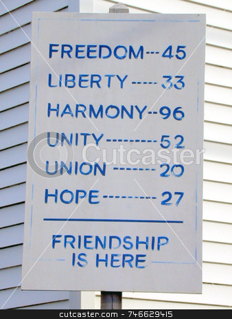 Sign of Freedom and Liberty stock photo, Sign in a small rural village, showing Freedom, Liberty, Harmony, Unity, Union, Hope and Friendship - all towns nearby by Tom and Beth Pulsipher