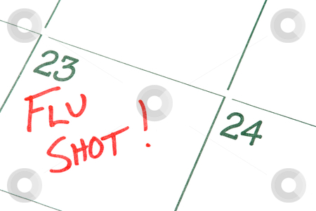 Flu Shot stock photo, A calendar reminder for a Flu Shot by Robert Byron