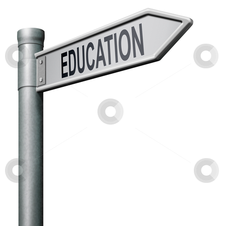 Way to good education stock photo, road sign indicating way to a good education learn and study to gather knowledge and wisdom by Dirk Ercken