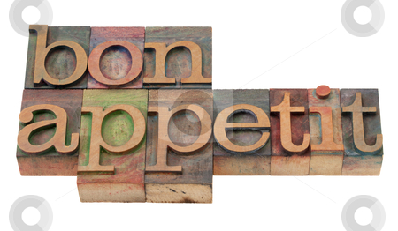 Bon appetit - phrase in old letterpress type stock photo, bon appetit - phrase  in vintage wooden letterpress printing blocks, stained by color inks, isolated on white by Marek Uliasz