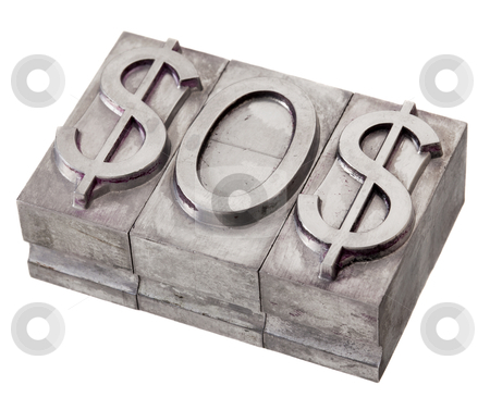 Dollar in distress - SOS signal stock photo, SOS distress signal spelled with dollar sign, vintage metal printing blocks, isolated on white by Marek Uliasz
