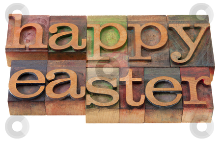 Happy Easter- words in letterpress type stock photo, happy easter- words in vintage wooden letterpress printing blocks, stained by color inks, isolated on white by Marek Uliasz