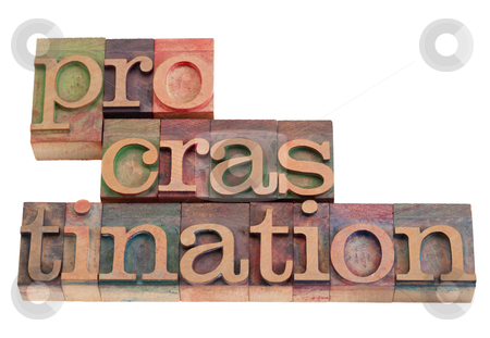 Procrastination word abstract stock photo, procrastination word abstract in vintage wooden letterpress printing blocks, stained by color inks, isolated on white by Marek Uliasz