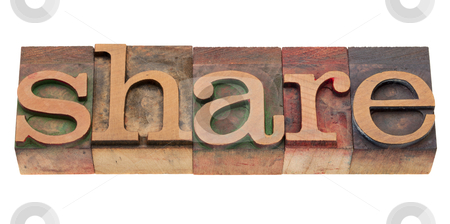 Share word in letterpress type stock photo, share word in vintage wood letterpress printing blocks, stained by color inks, isolated on white by Marek Uliasz