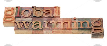Global warming phrase in letterpress type stock photo, global warming  phrase in vintage wooden letterpress printing blocks, stained by color inks, isolated on white by Marek Uliasz