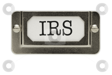 IRS File Drawer Label stock photo, IRS File Drawer Label Isolated on a White Background. by Andy Dean