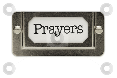 Prayers File Drawer Label stock photo, Prayers File Drawer Label Isolated on a White Background. by Andy Dean