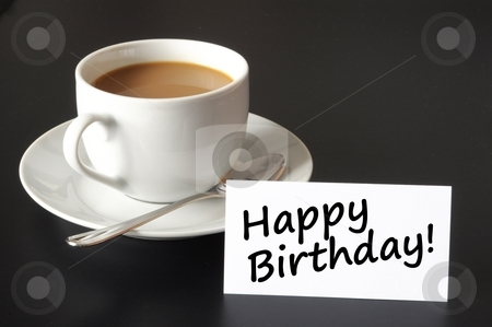 Happy birthday card stock photo, happy birthday greeting card with cup of coffee on black by Gunnar Pippel