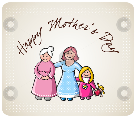 Greetings for mom in her day stock photo, Illustration of happy grandma, mom, daughter and her doll. Background with text greetings for mothers day. Vector file also available. by Cienpies Design