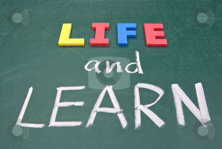 Life and learn stock photo, Life and learn, lifestyle words on blackboard. by Lawren