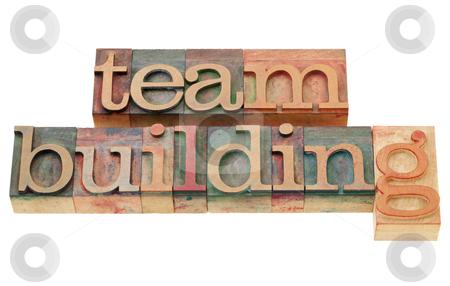 Team building stock photo, team building - isolated words in vintage wood letterpress printing blocks by Marek Uliasz