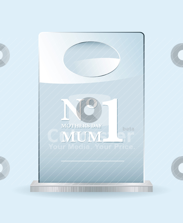 Number one mothers award stock vector clipart, Mothers day award concept with glass sheet for mothers day by Michael Travers