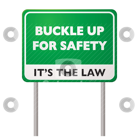 Buckle up road sign stock vector clipart, Green road sign for buckle up for safety its the law concept by Michael Travers