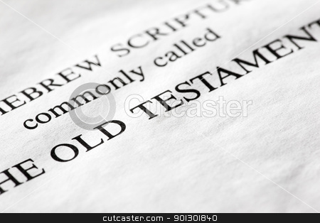 Old Testament stock photo, A macro detail of the Old Testament in the Christian bible by Tyler Olson