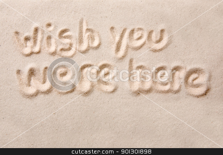 Wish You Were Here stock photo, Wish you were here written in golden sand by Tyler Olson