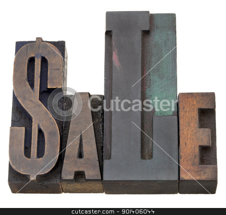 sale word in letterpress type stock photo, sale - isolated world with a dollar sign  in vintage wood letterpress printing blocks by Marek Uliasz