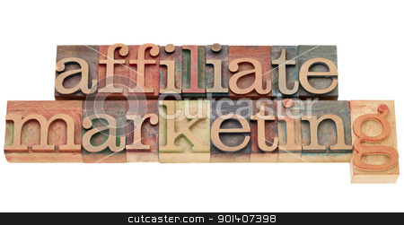 affiliate marketing stock photo, affiliate marketing - isolated text in vintage wood letterpress type by Marek Uliasz