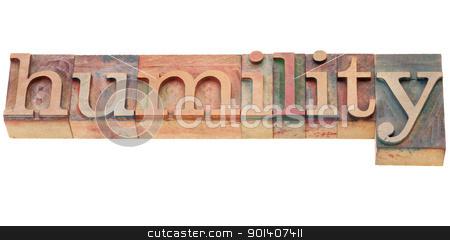 humility word in letterpress type stock photo, isolated word in vintage wood letterpress printing blocks by Marek Uliasz