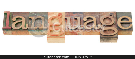 language word in letterpress type stock photo, language - isolated word in vintage wood letterpress printing blocks by Marek Uliasz