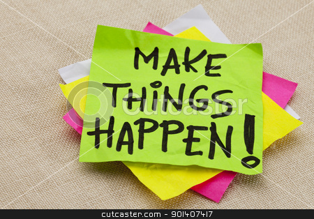 Make things happen stock photo, Make things happen motivational reminder - handwriting on a green sticky note by Marek Uliasz
