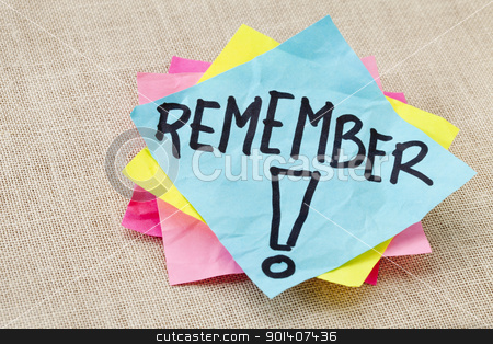 remember on sticky note stock photo, reminder concept - remember word handwritten on blue sticky note by Marek Uliasz