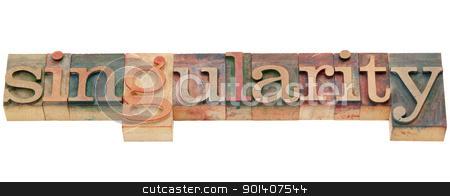 singularity word stock photo, singularity - isolated word in vintage wood letterpress printing blocks by Marek Uliasz