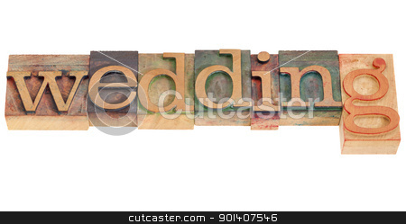 wedding word stock photo, wedding - isolated word in vintage wood letterpress printing blocks by Marek Uliasz
