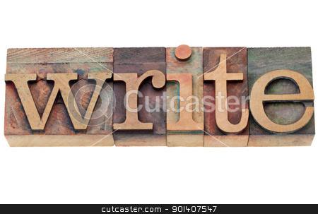 write - word in letterpress type stock photo, write - isolated word in vintage wood letterpress printing blocks by Marek Uliasz