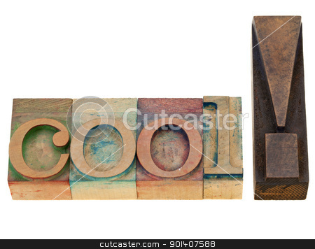 cool exclamation in letterpress type stock photo, cool - isolated exclamation word in vintage wood letterpress printing blocks by Marek Uliasz