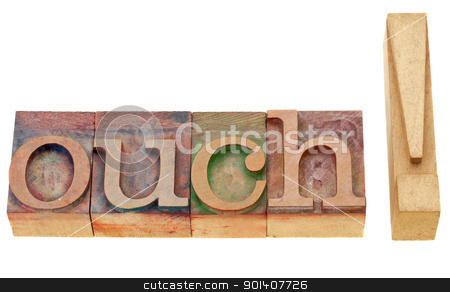ouch exclamation in letterpress type stock photo, ouch - isolated exclamation word in vintage wood letterpress printing blocks by Marek Uliasz
