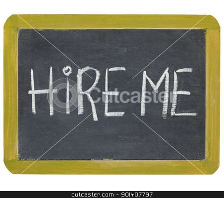 hire me on blackboard stock photo, hire me - white chalk handwriting on a small slate blackboard by Marek Uliasz