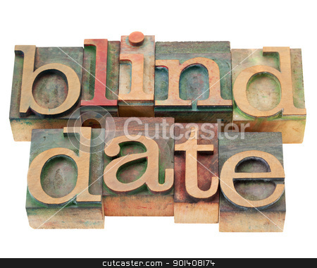 blind date  in letterpress type stock photo, blind date  - isolated phrase in vintage wood letterpress printing blocks by Marek Uliasz