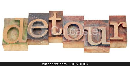 detour word in letterpress type stock photo, detour - isolated word in vintage wood letterpress type by Marek Uliasz