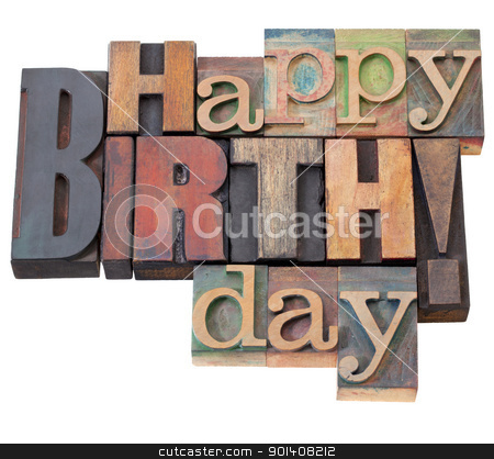 Happy Birthday in letterpress type stock photo, Happy Birthday in antique wood letterpress printing blocks, isolated on white by Marek Uliasz