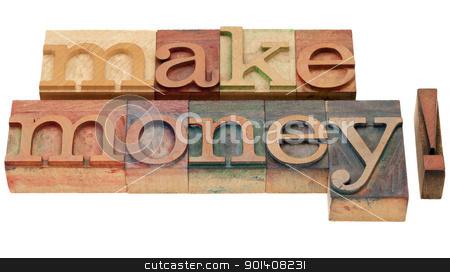 make money in letterpress type stock photo, make money - isolated phrase in vintage wood letterpress printing blocks by Marek Uliasz