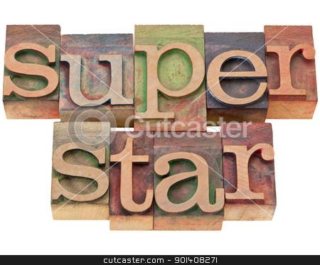 superstar - in letterpress type stock photo, celebrity concept - superstar word in vintage wood letterpress printing blocks, isolated on white by Marek Uliasz