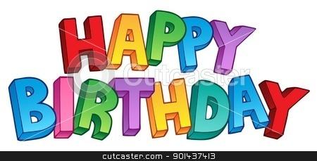 Happy Birthday big sign 1 stock vector clipart, Happy Birthday big sign 1 - vector illustration. by Klara Viskova