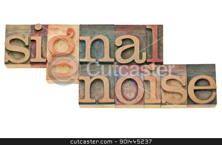 signal and noise stock photo, signal and noise - information concept - isolated text in vintage wood letterpress printing blocks by Marek Uliasz