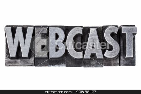 webcast - internet education and broadcasting stock photo, webcast - internet education and broadcasting concept - isolated word in grunge vintage metal letterpress printing blocks by Marek Uliasz