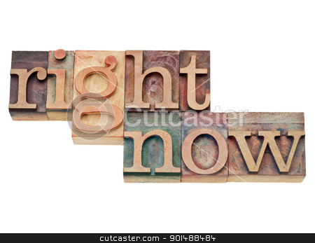 right now - action concept  stock photo, right now - action concept - isolated text in vintage wood letterpress printing blocks, stained by color inks by Marek Uliasz