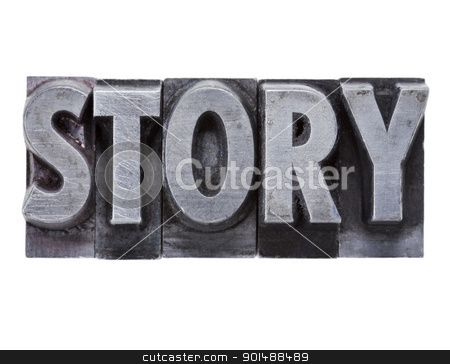 story word in metal type stock photo, story  - isolated word in grunge vintage metal letterpress printing blocks by Marek Uliasz