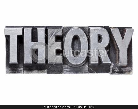 theory word in metal type stock photo, theory - isolated word in grunge vintage metal letterpress printing blocks by Marek Uliasz