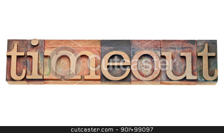 timeout - word in letterpress type stock photo, timeout word - isolated text in vintage wood letterpress printing blocks by Marek Uliasz