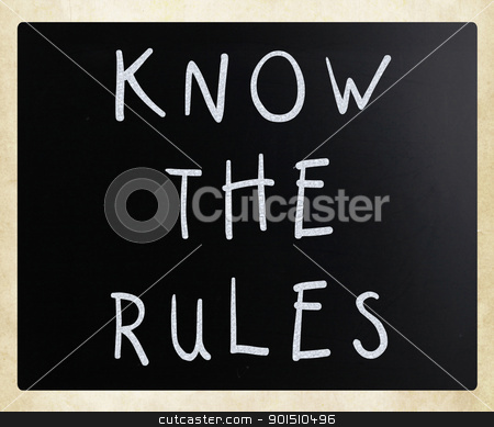 Know the rules - handwritten with white chalk on a blackboard stock photo, Know the rules - handwritten with white chalk on a blackboard by Nenov Brothers Images