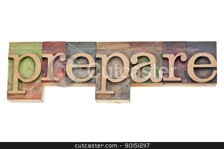 prepare - word in letterpress type stock photo, prepare - isolated word in vintage wood letterpress printing blocks stained by colorful inks by Marek Uliasz